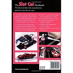 The Slot Car Handbook: The Definitive Guide to Setting-up and Running Scalextric Styl