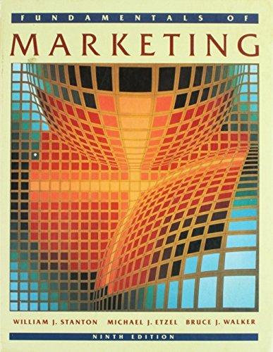 Fundamentals of Marketing (McGraw-Hill series in marketing) by William J. Stanton (1991-01-01)