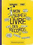 """Afficher """"Mon super livre des records"""""""