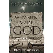 Why Men Made God