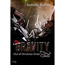 Gravity: Out of Christmas Order (Gravity-Reihe)
