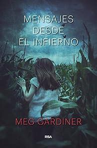 MENSAJES DESDE EL INFIERNO par Meg Gardiner