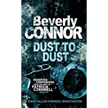Dust To Dust: Number 7 in series (Diane Fallon Series)
