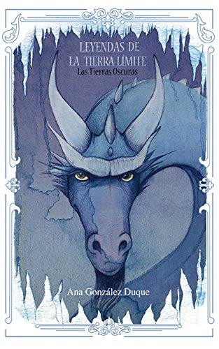 Portada del libro Leyendas de la Tierra Límite II : Las Tierras Oscuras: (Fantasía juvenil romántica)