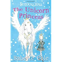 Fetlocks Hall 1: The Unicorn Princess