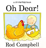 Oh Dear! (A lift-the-flap book) by Rod Campbell (1999-02-19)