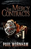 The Mercy Contracts by Paul Wornham