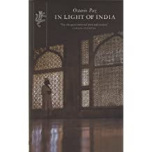 In Light Of India by Octavio Paz (2015-02-09)