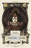William Shakespeare's the Phantom Menace (William Shakespeare's Star Wars)
