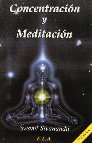 Concentracion y meditacion (Swami Sivananda (ela))