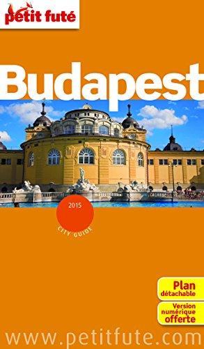 Petit Futé Budapest : Avec un plan détachable