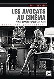 Image de IAD - Les avocats au cinéma: Préface de Maître François Saint-Pier