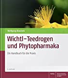 Wichtl - Teedrogen und Phytopharmaka: Ein Handbuch für die Praxis - Wolfgang Blaschek