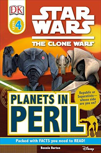 DK Readers L4: Star Wars: The Clone Wars: Planets in Peril (Star Wars, the Clone Wars: Dk Readers, Level 4)