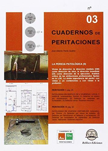 Cuadernos De Peritaciones 3 por José Alberto Pardo Suárez