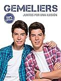 Gemeliers: Juntos por una ilusión (Música y cine)