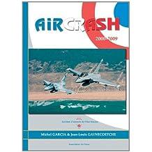 Aircrash 2000-2009