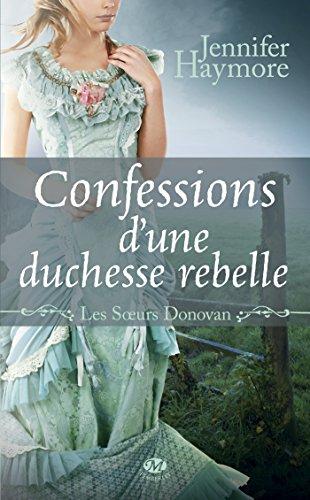 Lire un Confessions d'une duchesse rebelle: Les Soeurs Donovan, T3 pdf