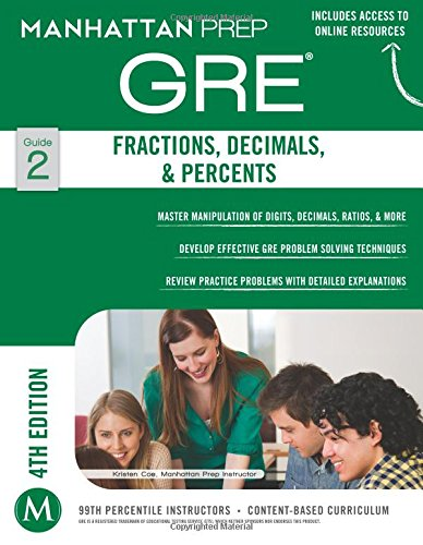 Fractions, Decimals, & Percents GRE Strategy Guide, 4th Edition (Manhattan Prep Strategy Guides)
