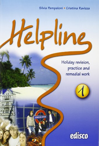 Helpline. Holiday revision, practice and remedial work. Con espansione online. Con CD Audio. Per le Scuole superiori: 1