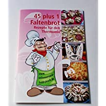 Für Thermomix 45+1 Faltenbrot Sonnen blume Brot Rezepte Grillen Party Knoblauch Brot