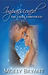Impassioned (The Angel Chronicles Book 1) (English Edition)