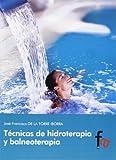 Técnicas De Hidroterapia Y Balneoterapia (Medicina Alternativa)