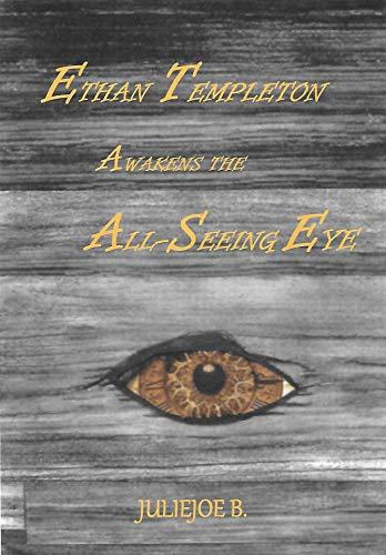 Ethan Templeton Awakens The All-Seeing Eye (Fantasy) (Japanese Edition)