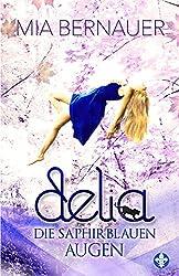 Delia: Die saphirblauen Augen