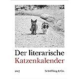 Der literarische Katzenkalender 2017: Zweifarbiger Wochenkalender