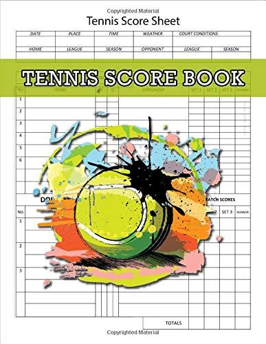 Tennis Score Book, Tennis Score Sheet: Tennis Game Record Keeper Book, Tennis Book, Tennis Score Notebook, 100 Pages -