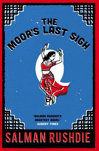 The Moor's Last Sigh: Winner of the Whitbread Novel of the Year...
