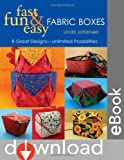 Image de Fast, Fun & Easy Fabric Boxes: 8 Great Designs-Unlimited Possibilities