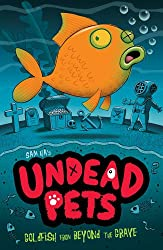 Goldfish from Beyond the Grave (Undead Pets)