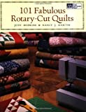 101 Fabulous Rotary-Cut Quilts..