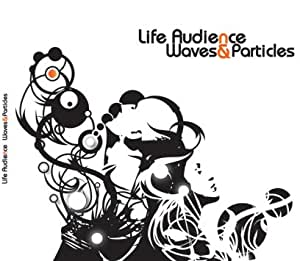 Life Audience Waves & Particles CD