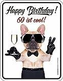 RAHMENLOS Original Blechschild zum Geburtstag: Happy Birthday! 60 ist cool