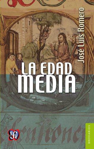 La Edad Media: 0 por José Luis Romero