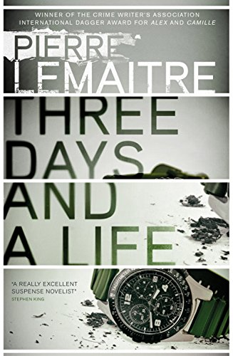 Three Days and a Life [Paperback] Lemaitre, Pierre