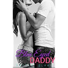 Blue Eyed Daddy: An older man, younger woman forbidden romance (English Edition)