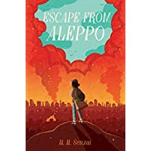 Escape from Aleppo (English Edition)