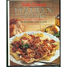 Betty Crocker's Italian Cooking 220 Italian Recipes by Antonio Cecconi (1991-04-29)