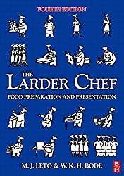The Larder Chef: Food Preparation and Presentation