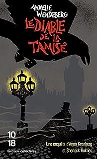 Le Diable de la Tamise par Annelie Wendeberg