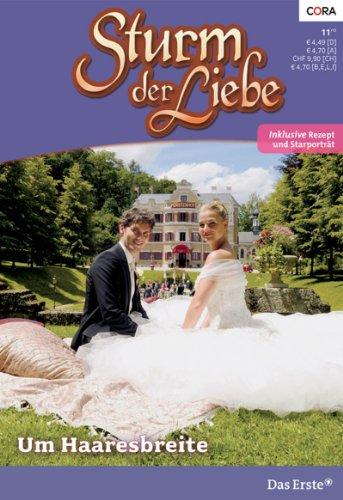 Sturm der Liebe 89: Um Haaresbreite [Kindle Edition]