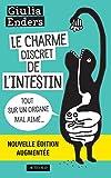 Le Charme discret de l'intestin (édition augmentée) - Tout sur un organe mal aimé (Essais Sciences) - Format Kindle - 9782330050269 - 14,99 €