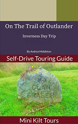 mini-kilt-tours-on-the-trail-of-outlander-inverness-day-trip-english-edition