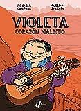 Violeta  Corazn Maldito (Italian Edition)