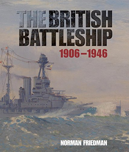 The British Battleship 1906-1946 (English Edition)