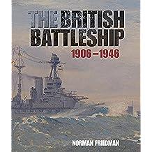 The British Battleship 1906-1946 (English Edition)